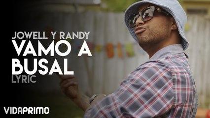 Jowell y Randy - Vamo A Busal