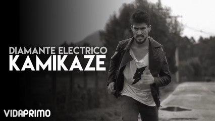 Diamante Electrico - Kamikaze