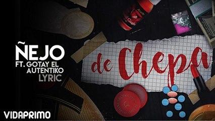 Ñejo - De Chepa
