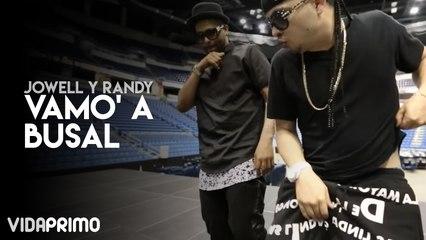 Jowell y Randy - Vamo' a Busal