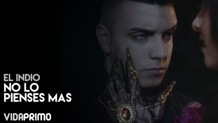 El Indio - No Lo Pienses Mas [Official Video]