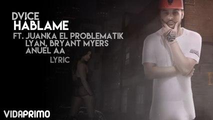 Dvice - Háblame ft. Juanka El Problematik, Lyan, Bryant Myers & Anuel AA [Lyric video]