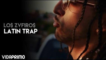 Lo$ Zvf1ro$ x Latin Trap [Official Video]