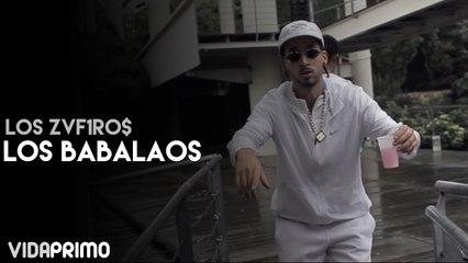 LOS ZVF1RO$ - Los Babalaos