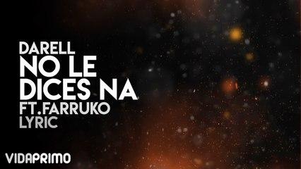Darell - No le Dices Na' ft. Farruko