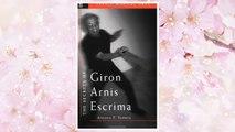 Download PDF The Secrets of Giron Arnis Escrima (Secrets of the Martial Arts) FREE