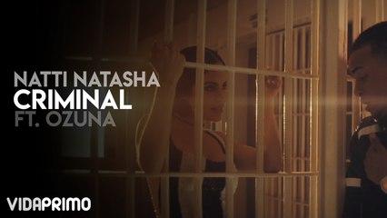 Natti Natasha - Criminal ft. Ozuna