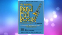 The Beginning Band Fun Book (Trombone): for Elementary Students FREE Download PDF
