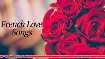 Les Chansonniers - French Love Songs   Les Plus Belles Chansons D'Amour