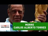 Morre, aos 72 anos, Carlos Alberto Torres