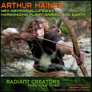 Arthur Haines - Neo-Aboriginal Lifeway Harmonizing Plant, Animal, and Earth Part 1