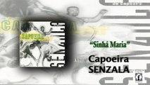 Mestre Peixinho & Grupo de Capoeira Senzala - Sinhá Maria - Capoeira