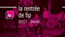 FIP - Rentrée 2017-2018