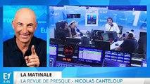 La revue de presque de Nicolas Canteloup du 31/08/2017