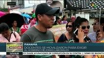 Maestros panameños exigen mejoras salariales