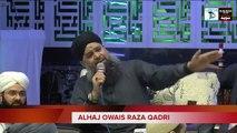 Ab To Bus Aik Hi Dhun Hai Naat Owais Raza Qadri