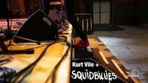 Kurt Vile Behind the Scenes