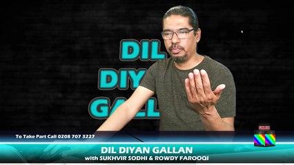 DIL DIYAN GALLAN   Live with ROWDY FAROOQI Episode 10