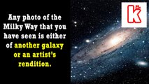 Milky Way Facts - Any Photo Of Milky Way You Have Seen Is Either Another Galaxy Or An Artist's Rendition - KnowVids