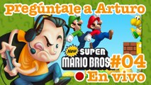 New Super Mario Bros. #4   Pregúntale a Arturo en Vivo (29/08/2017)