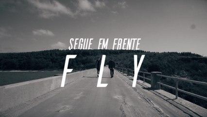 Fly - Segue Em Frente