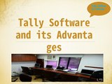 Know Tally Software and its Advantages
