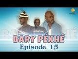 Sketch Bary Pékhé  Episode 15