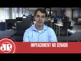 Impeachment no Senado| Thiago Uberreich | Jovem Pan