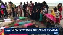 i24NEWS DESK | Around 400 dead in Myanmar violence | Saturday, September 2nd 2017