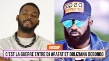 C'est la guerre entre DJ Arafat et Doliziana Debordo
