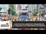 Blocos de rua aumentam e moradores da Vl. Madalena já se preocupam com Carnaval