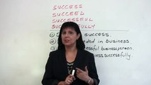 Confused Words - Succeed, Success, Successful, Successfully- EDT