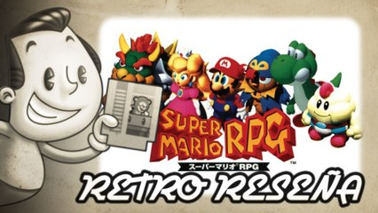 Super Mario RPG - Retro Reseña