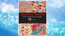 Japanese Kimono Gift Wrapping Papers: 12 Sheets of High-Quality 18 x 24 inch Wrapping Paper FREE Download PDF