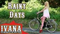 Ivana Raymonda van der Veen - Rainy Days (Original Song & Official Music Video)