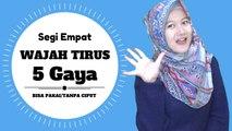Hijab Segi Empat Untuk Wajah Tirus 5 Gaya Simpel Sehari - hari #NMY Hijab Tutorials