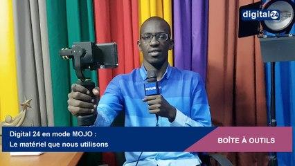 Digital 24 en mode MOJO : le matériel que nous utilisons