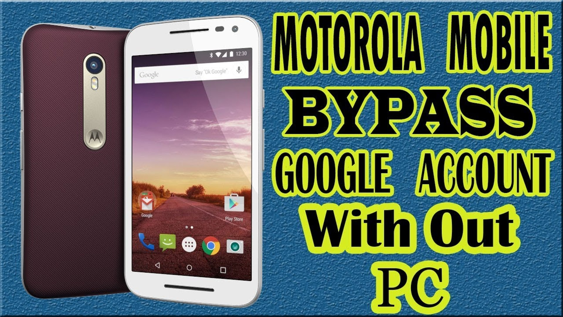 How To Bypass Google Account - Motorola Phone Moto G 3rd Generation - Easy  Way To Bypass Verification Motorola Devices 2017