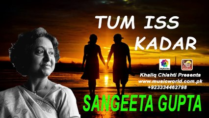 TUM ISS KAQAR II Sangeeta Gupta I New Hindi Love Poetry I Digital Box II khaliq chishti presents
