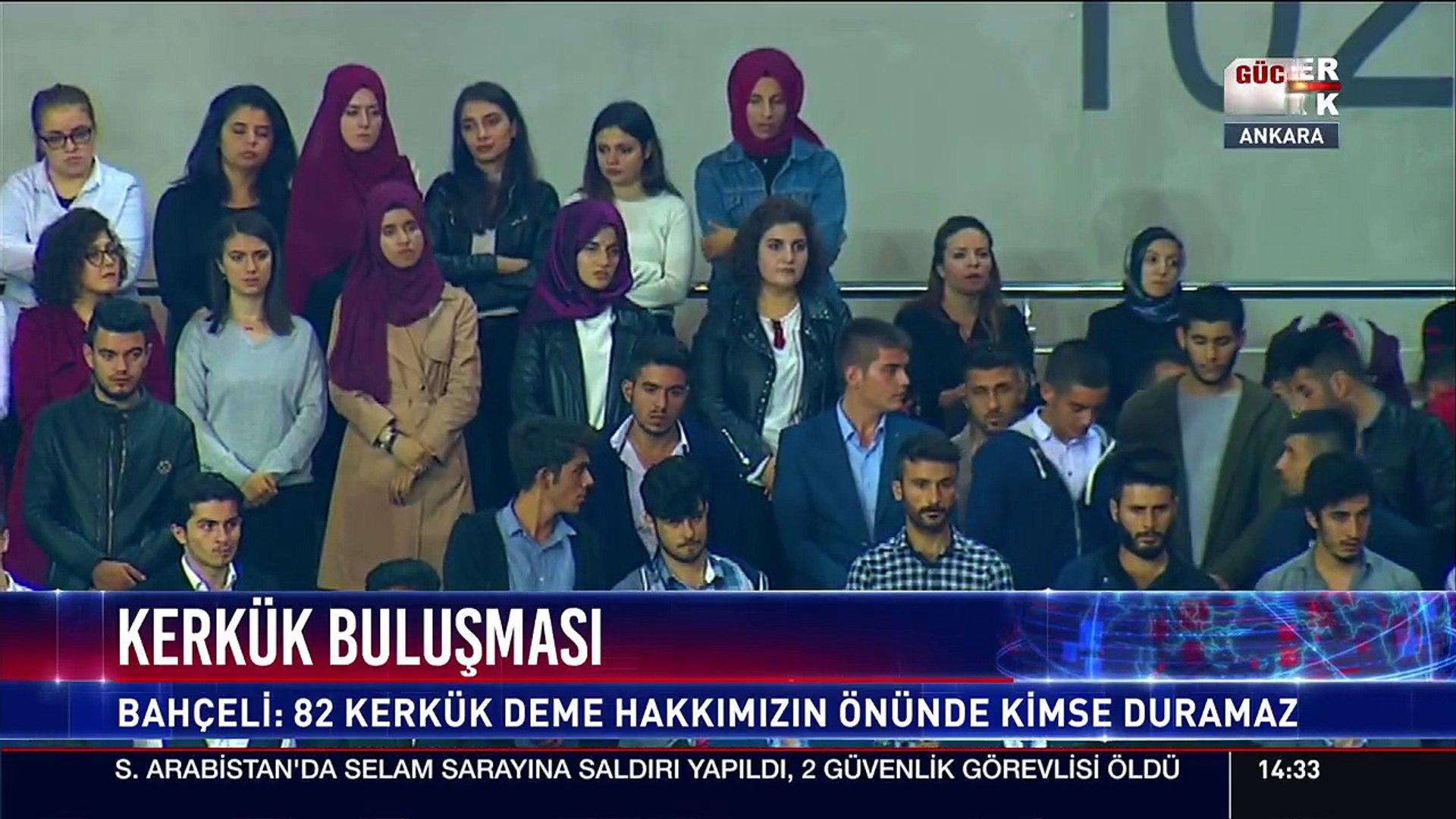 Devlet Bahçeli:  82 Kerkük, 83 Musul dedik,...