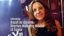 Entrevista Araceli de la Fuente, directora de Marketing de Móviles LG España
