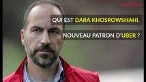 Qui est Dara Khosrowshahi, nouveau patron d'Uber ?