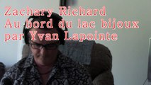 Zachary Richard - Au bord du lac bijoux par Yvan Lapointe