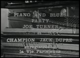 Joe Turner & Champion Jack Dupree - Piano and Blues Party - French TV 60s