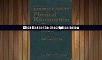 [Download]  A Pocket Guide to Physical Examination and History Taking Barbara Bates Full Book