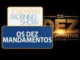 Dez Mandamentos termina e dá lugar a Terra Prometida | Morning Show