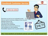 Avail Facebook Customer Service To Increase Fans On FB Fan page 1-850-361-8504