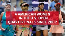 There are four American women in the US Open quarterfinals for the first time in 15 years
