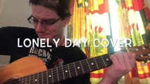Lonely Day Cover de System of the down Guitare Classique