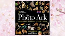 Download PDF National Geographic The Photo Ark: One Man's Quest to Document the World's Animals FREE